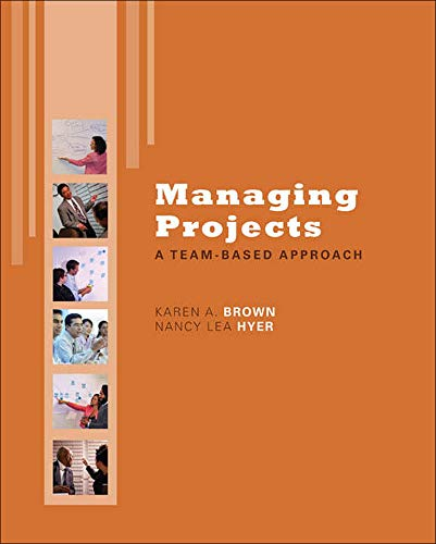 9780077356453: Managing Projects: A Team-Based Approach with Student CD (McGraw-Hill/Irwin Series Operations and Decision Sciences)