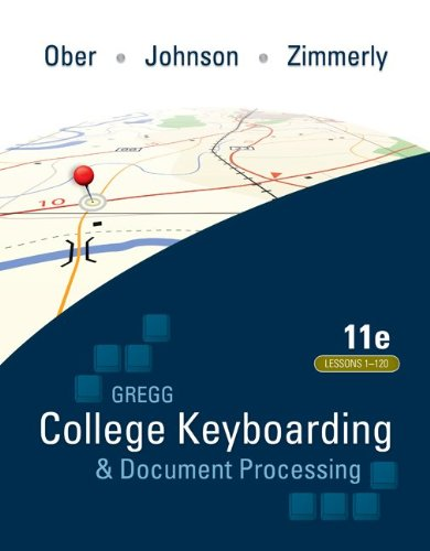 Gregg College keyboarding Document Processing,11th edition (Lesson