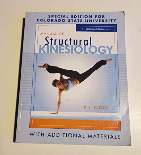 9780077357825: Manual of Structural Kinesiology (Special Edition for Colorado State University 17th Edition)