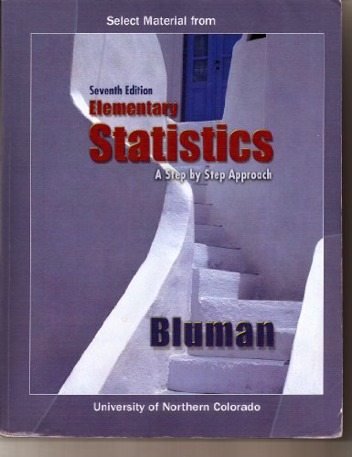 9780077358327: Select Material from Elementary Statistics: A Step by Step Approach University of Northern Colorado