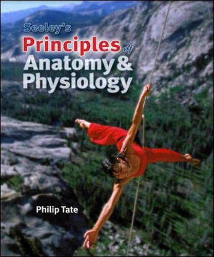 9780077361372: Seeley's Principles of Anatomy & Physiology