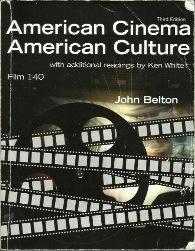 9780077366070: American Cinema, American Culture, Third Edition, with Additional Readings by Ken White, Film 140