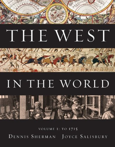 9780077367596: The West in the World, Volume I: To 1715