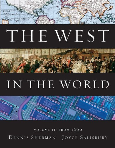 9780077367602: The West in the World, Volume II: From 1600