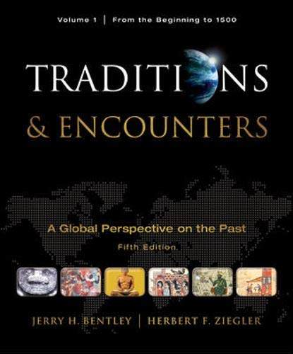 9780077367947: Traditions & Encounters, Volume 1 From the Beginning to 1500