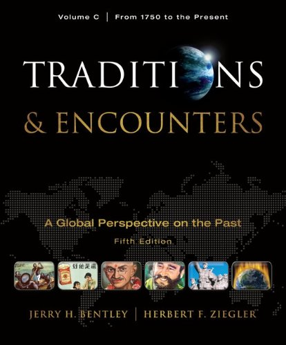 9780077367992: Traditions & Encounters, Volume C: From 1750 to the Present