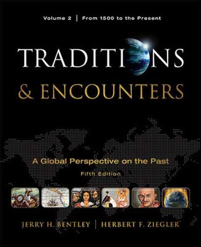 9780077368036: Traditions & Encounters, Volume 2 From 1500 to the Present.