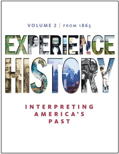 9780077368326: Experience History, Volume 2: Since 1865 / Edition 7