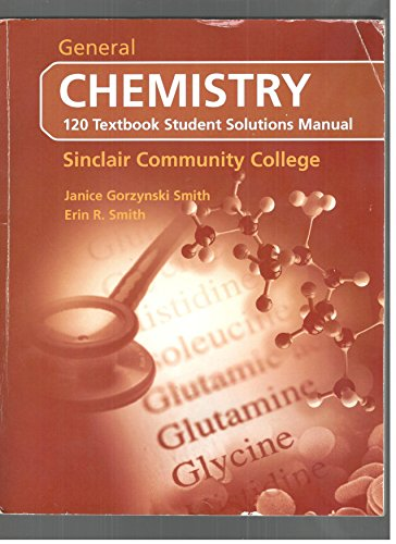 9780077372408: General Chemistry 120 Textbook Student Solutions Manual, Sinclair Community College (With selected c