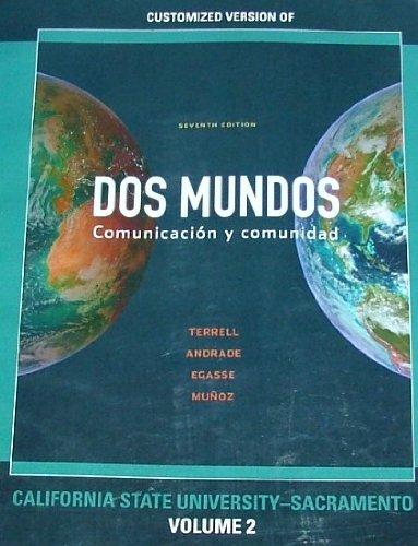 9780077373986: DOS MUNDOS: Comunicacion y comunidad VOLUME 2 FOR California State University Sacramento 7th Edition