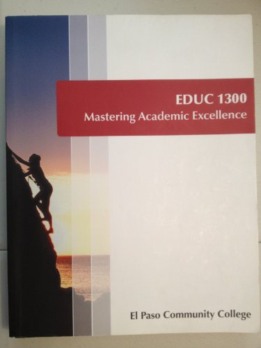 9780077375409: EDUC 1300 Mastering Academic Excellence (El Paso Community College)