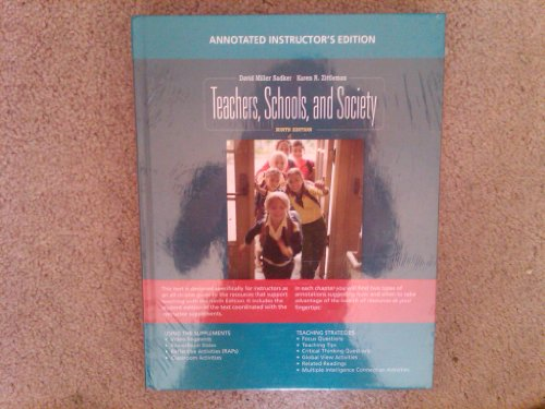 9780077377441: Teachers, Schools, and Society 9th Edition (Instructor's Edition) w/ The Teachers, Schools, and Society Reader Package