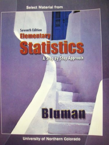 9780077377458: Elementary Statistics [7 E] (Select Material for University of Northern Colorado)