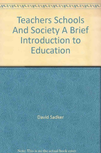 9780077378370: Teachers, Schools, and Society: A Brief Introduction to Education