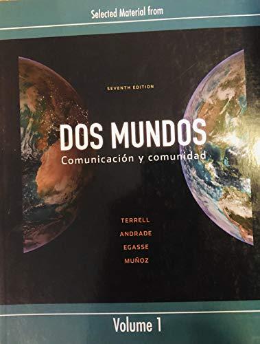 9780077380861: Selected Materials From Dos Mundos Comunicacion Y Comunidad Volume 1