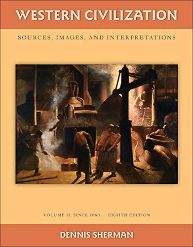 9780077382407: Western Civilization: Sources Images and Interpretations Volume 2 Since 1660