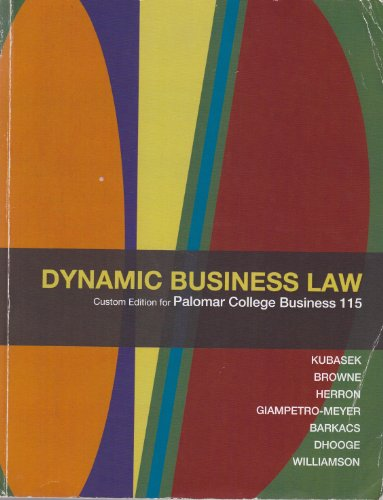 9780077384616: Dynamic Business Law Custom Edition for Palomar College Business 115