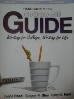 9780077385408: The Handbook for the McGraw Hill Guide: Writing for College, Writing for Life