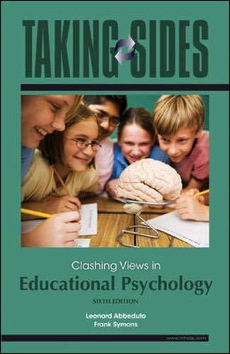 Taking Sides: Clashing Views in Educational Psychology,: Leonard Abbeduto, Frank