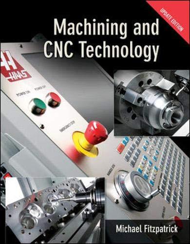 9780077388072: Machining & CNC Technology w/ Student DVD Update Edition