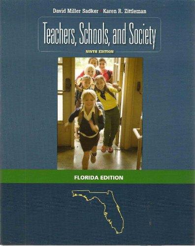 9780077388973: Teacher, Schools, and Society (Florida Edition)