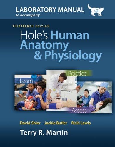 Laboratory Manual for Holes Human Anatomy &: Martin, Terry