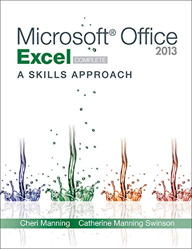 9780077394226: Microsoft Office Excel 2013: A Skills Approach, Complete (CIT)