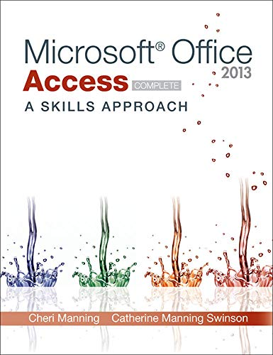 9780077394233: Microsoft Office Access 2013: A Skills Approach, Complete