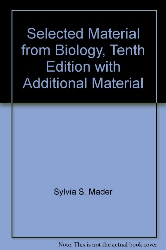 Selected Material from Biology, Tenth Edition with Additional Material (0077394259) by [???]