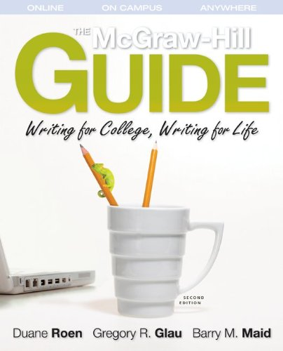 9780077394844: The McGraw-Hill Guide: Writing for College, Writing for Life