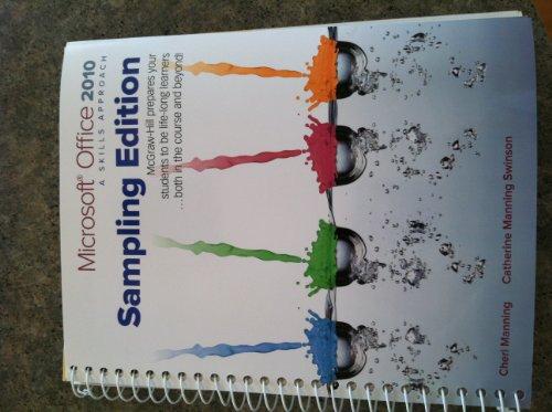 9780077394981: Microsoft Office 2010 A Skills Approach