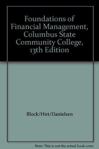 9780077395056: Foundations of Financial Management, Columbus State Community College, 13th Edition