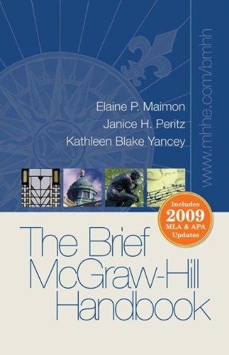 The Brief Mcgraw-Hill Handbook With Mla &: Yancey, Kathleen Blake;