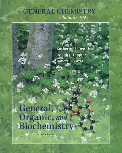 9780077397647: General Chemistry Chapters 1-9, 7th Edition (General, Organic, and Biochemistry)