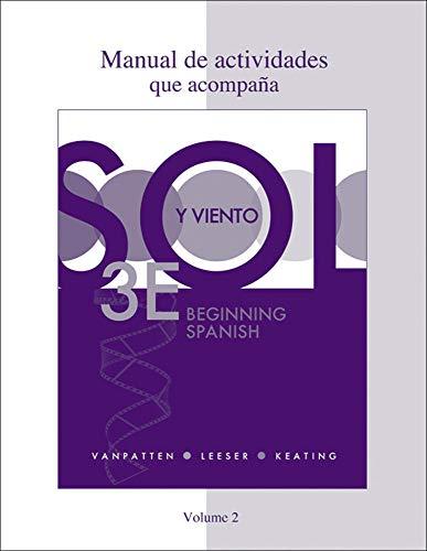 9780077397784: Workbook/Lab Manual (Manual de actividades) Volume 2 for Sol y viento