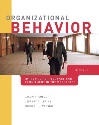 9780077398224: Organizational Behavior: Improving Performance and Commitment in the Workplace with Connect Plus