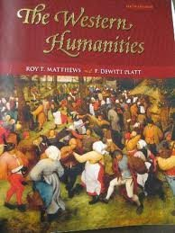9780077399122: The Western Humanities, sixth edition