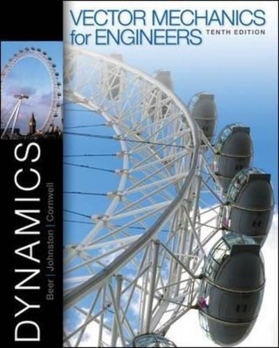 Vector Mechanics for Engineers: Dynamics: Beer, Ferdinand; Johnston,