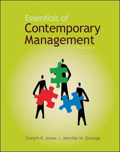 Essentials of Contemporary Management with Connect Plus: Jones, Gareth; George, Jennifer