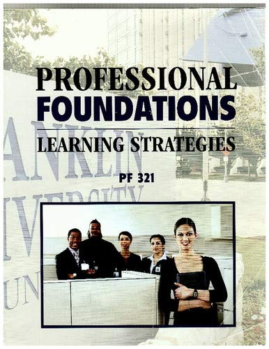 9780077405038: Professional Foundations: Learning Strategies