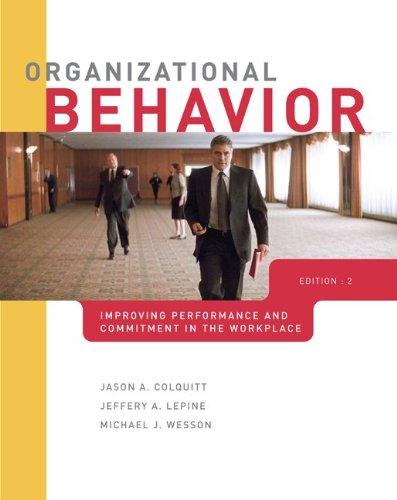 Loose-Leaf Organizational Behavior: Jason Colquitt; Jeffrey
