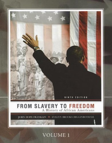 9780077407513: From Slavery to Freedom: A History of African Americans