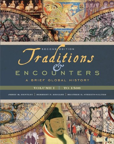 Traditions And Encounters Volume 1 A Brief: Jerry Bentley