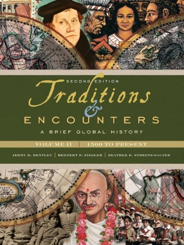 9780077408022: Traditions & Encounters: A Brief Global History, Volume II