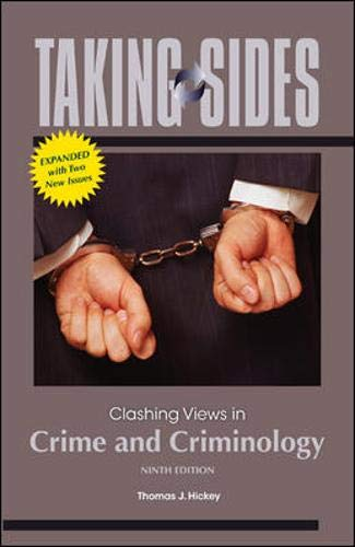 Taking Sides: Clashing Views in Crime and Criminology, Expanded: Hickey, Thomas