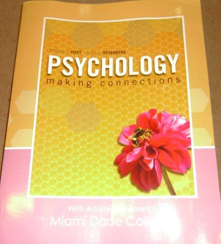 9780077408534: PSYCHOLOGY making connections With Additional Material Miami Dade College