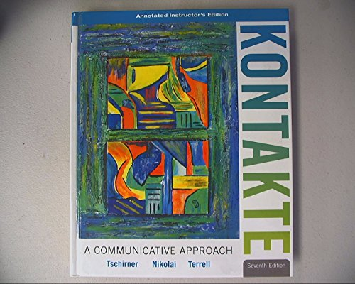 9780077410483: Kontakte: A Communicative Approach, Annotated Instructor's Edition, 7th Edition