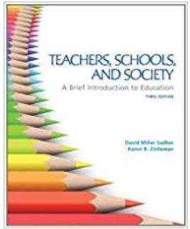 9780077411169: Teachers, Schools and Society, Texas Edition