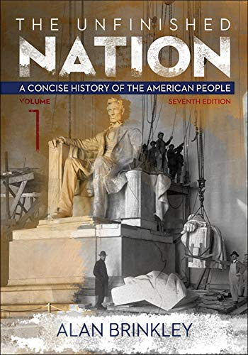 9780077412296: The Unfinished Nation, Volume 1: A Concise History of the American People