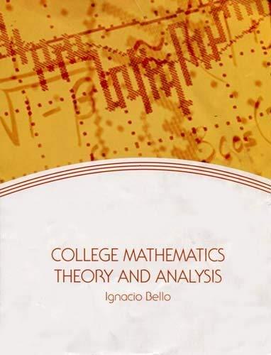 9780077412975: College Mathematics: Theory and Analysis